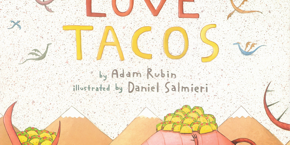 Play: Dragons Love Tacos (Pre-K and Up)