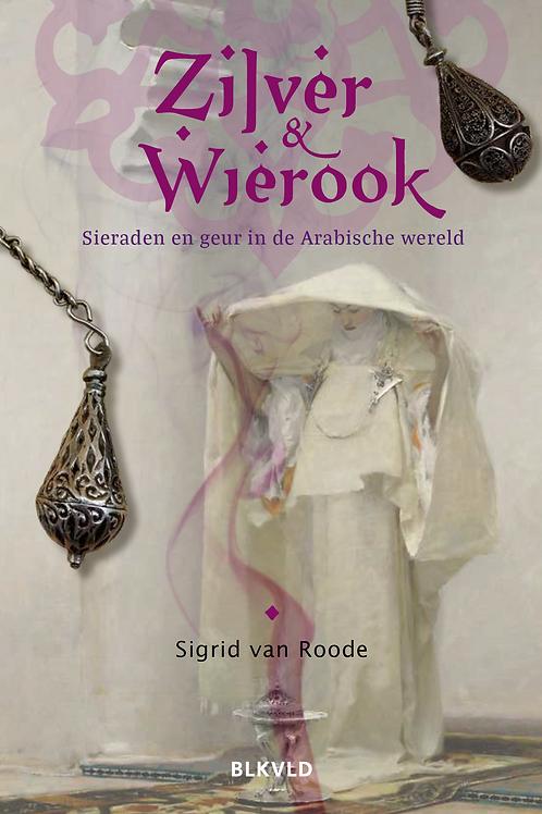 Zilver en Wierook, sieraden en geur in de Arabische wereld