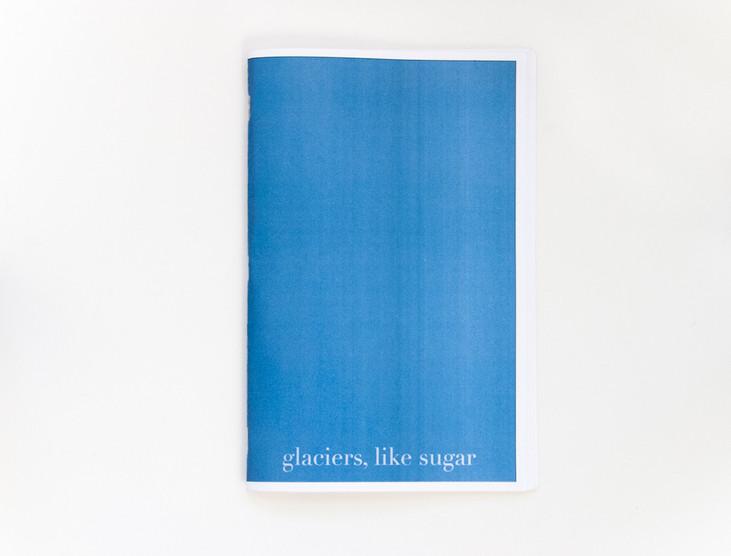 Glaciers, Like Sugar