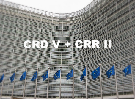 CRD V + CRR II: Trilogue negotiations on EU banking package begin