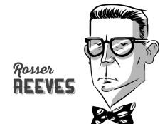 Rosser Reeves és a reklámszakma realitása