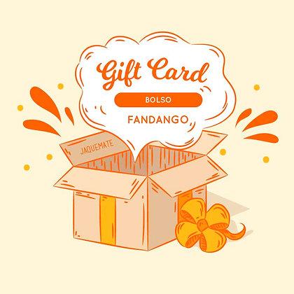 GIFT CARD Bolso Fandango