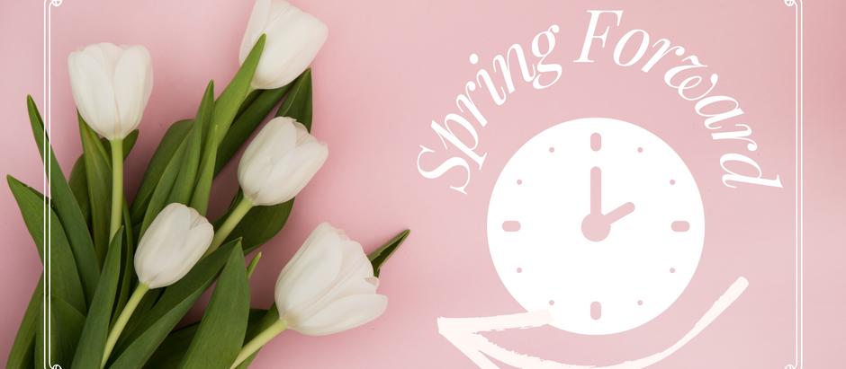 Daylight Savings; Springing Forward
