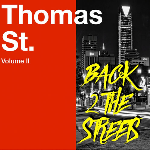 Thomas St. Vol 2: Back 2 The Streets (DOWNLOAD)