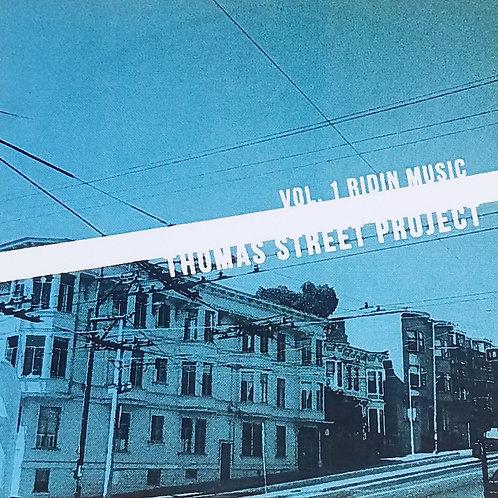 Thomas Street Project Vol 1: Ridin Music