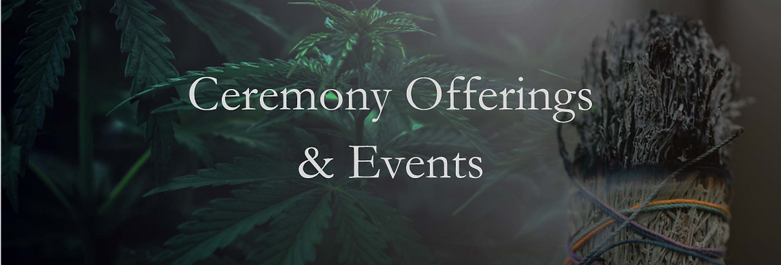 Cannabis Ceremony and Events.png