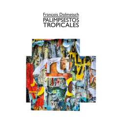 Palimpsestos tropicales