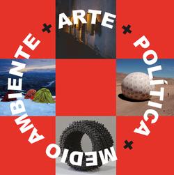 Arte+Política+Medio Ambiente