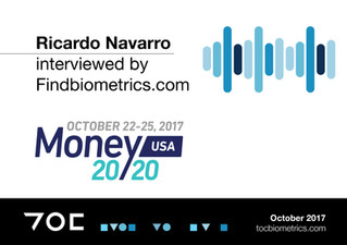 INTERVIEW: Ricardo Navarro, CEO, TOC Biometrics at Money20/20 2017
