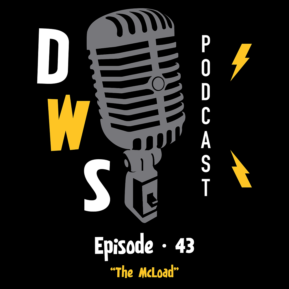 """Episode 43 """"The McLoad"""""""