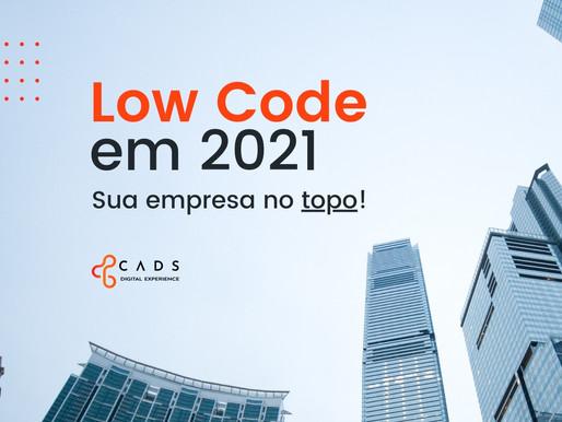 Soluções Low Code em 2021: sua empresa no topo!