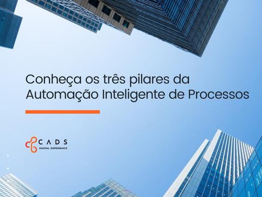 Os três pilares da Automação Inteligente: Pessoas, Processos e Tecnologia.