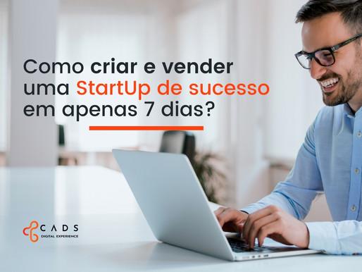 Criando uma StartUp de sucesso em 7 dias. Sim, é possível!
