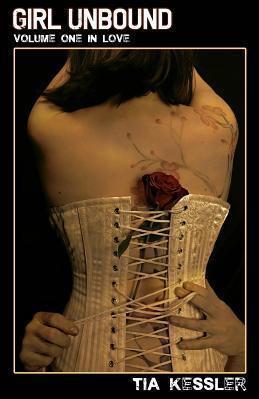 Girl Unbound, In Love