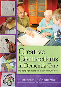 Creative Connections in Dementia Care book