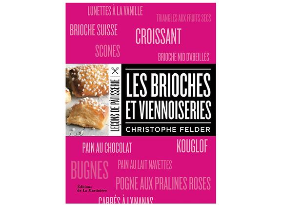 Leçons de Pâtisserie : Les brioches et viennoiseries