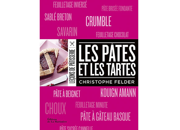 Leçons de Pâtisserie : Les pâtes et les tartes