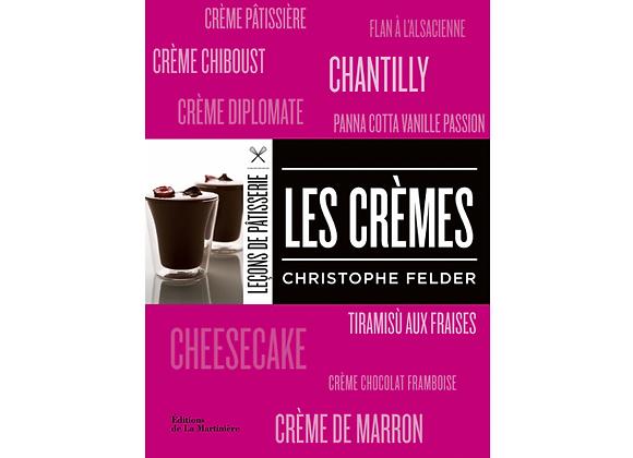 Leçons de Pâtisserie : Les crèmes