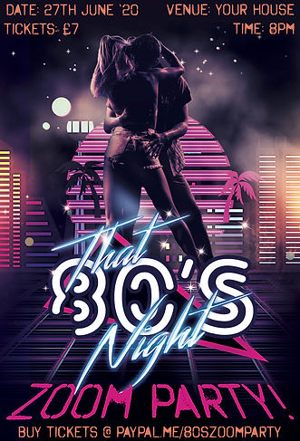 That 80's Night Zoom Party Poster 27th J