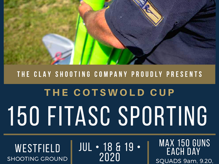 THE COTSWOLD CUP 150 BIRD FITASC JULY 8TH & 19TH WESTFIELD