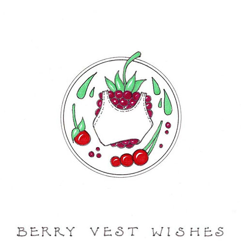 Berry Vest Very Best Wishes Humour Funny Greeting Cards