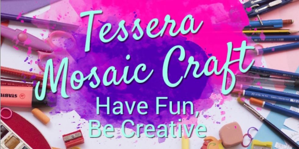Tessera Mosaic Craft Night -  July 9th
