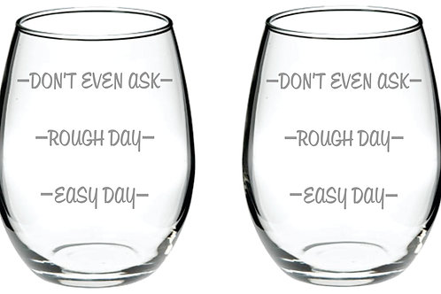 Don't Even Ask Glass Gift