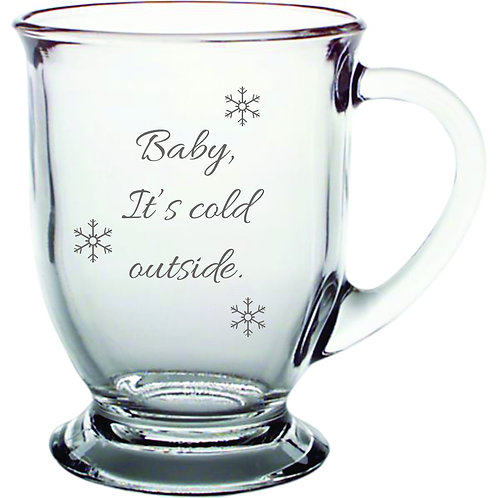 Baby It's Cold Outside Personalized Glass Gift