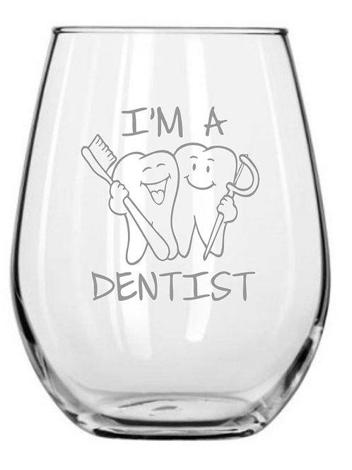 I'm a Dentist