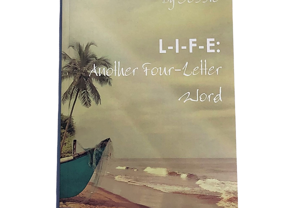 L-I-F-E: Another Four-Letter Word (Book)