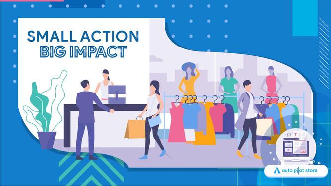 Small Action Big Impact
