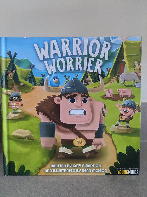 The Warrior Worrier (children's story book)