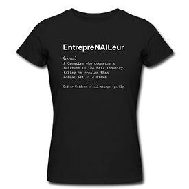 EntrepreNAILeur Short Sleeved T-Shirt