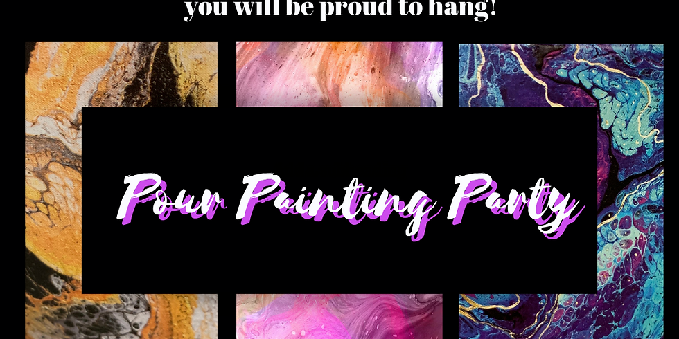 Paint and Pour Party