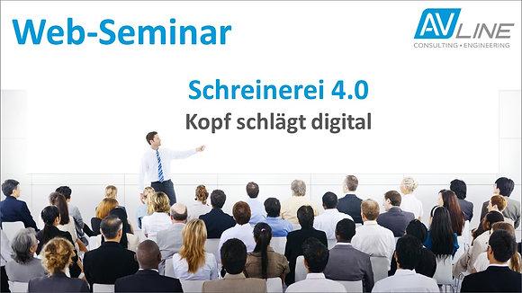 Web-Seminar Aufzeichnung: Schreinerei 4.0 – Kopf schlägt digital