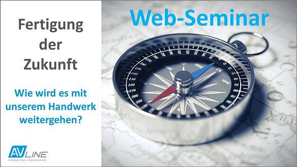 Web-Seminar Aufzeichnung: Fertigung der Zukunft
