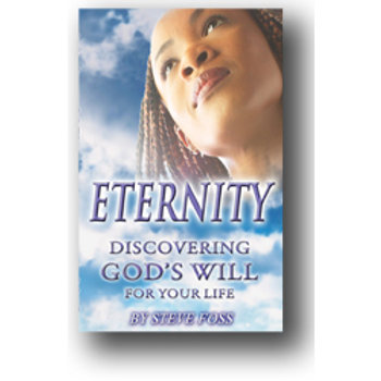 Eternity - Discovering God's will for your Life