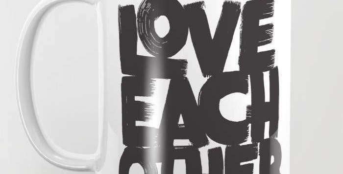 Love Each Other Mug