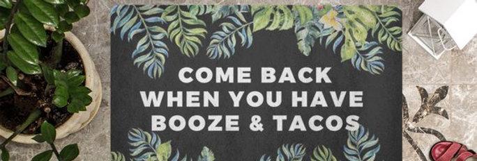 Booze & Tacos Doormat