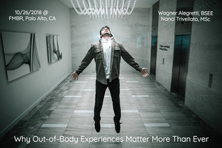 10/26 Seminar @ San Fran Bay  Why Out-of-Body Experiences Matter More Than Ever
