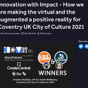 Innovation with Impact - How we are making the virtual and the augmented a positive reality for Coventry UK City of Culture 2021