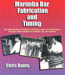 "Book Cover: Chris Banta ""Marimba Bar Fabrication and Tuning"""