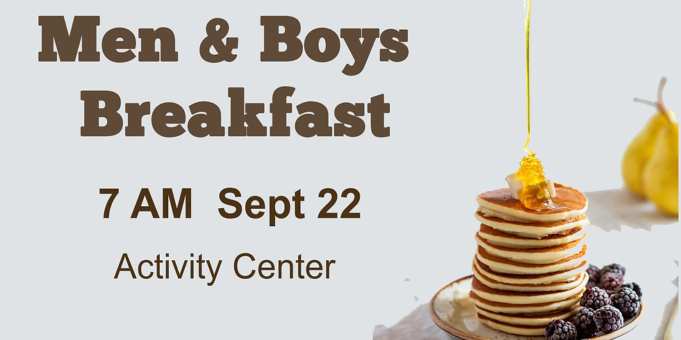 Men & Boys Breakfast
