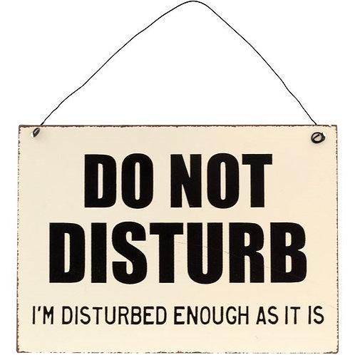 Do Not Disturb Metal Sign