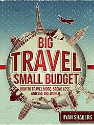Big Travel, Small Budget.jpg