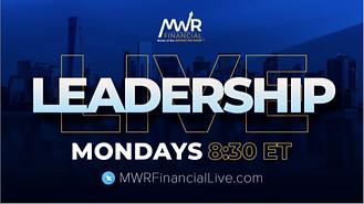 MWR Financial - Monday Leadership call -