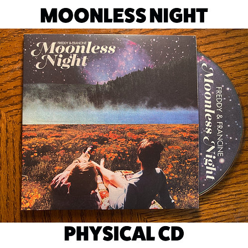 MOONLESS NIGHT Physical CD