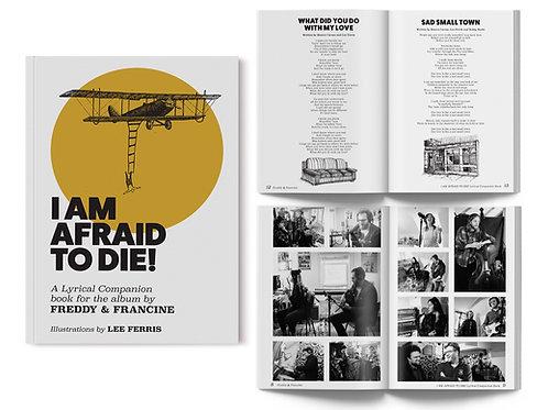 """I AM AFRAID TO DIE!"" Lyric Companion Book"