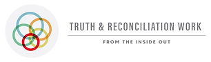 Truth and Reconciliation Work - no date.jpg