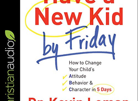 New Release: Have A New Kid By Friday